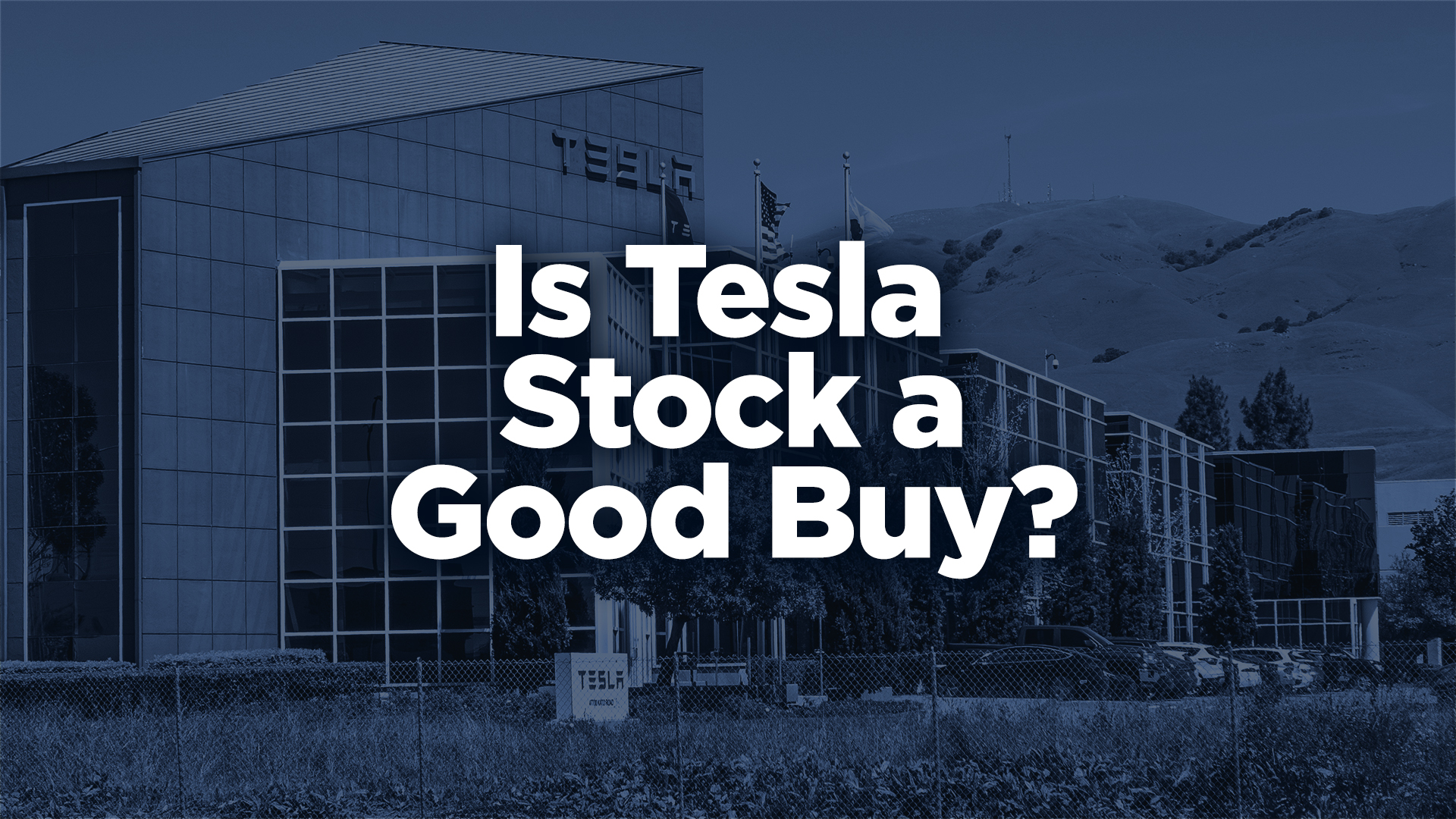 Is Tesla Stock a Good Buy? (Tesla Stock Analysis)